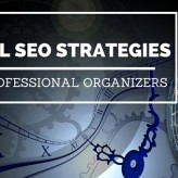 Top 11 Local SEO Strategies for Professional Organizers