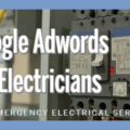 Google Adwords for Electricians & Emergency Electrical Services